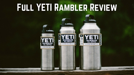 Full YETI Rambler Review